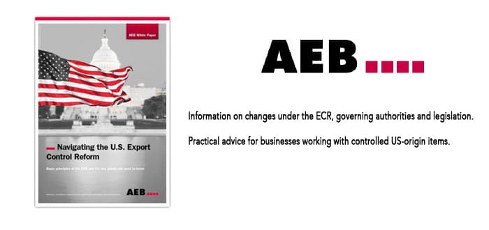 New AEB White Paper helps navigate the U.S. Export Control Reform (ECR).