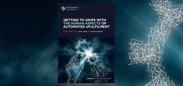 Getting to grips with the human aspects of automated eFulfilment.